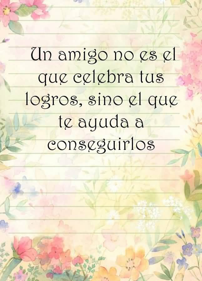 Quotes In Spanish About Friendship 04