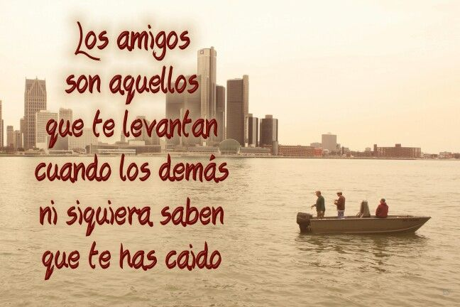 Quotes In Spanish About Friendship 15