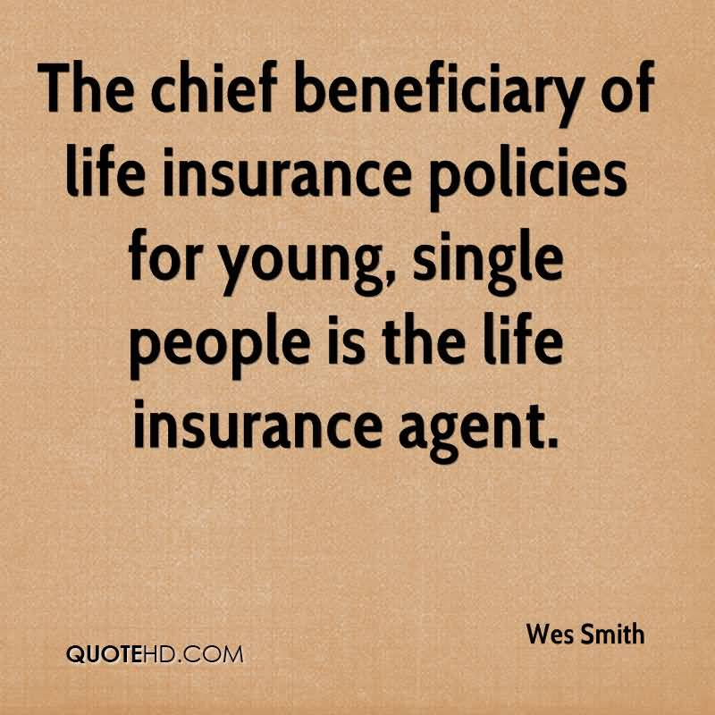 Quotes On Life Insurance Policies 17