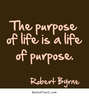 Quotes Purpose Of Life 08