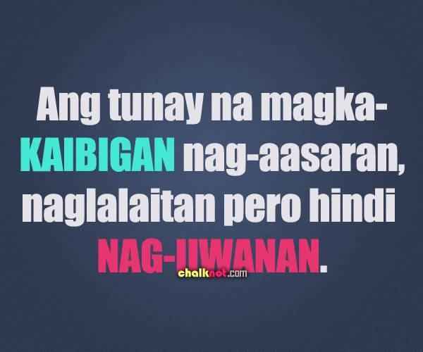 Tagalog Quotes About Friendship: 20 Quotes Tagalog About Friendship Images & Photos