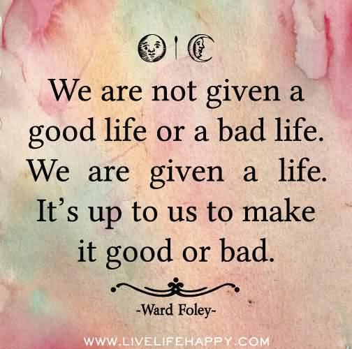 Really Good Life Quotes 11