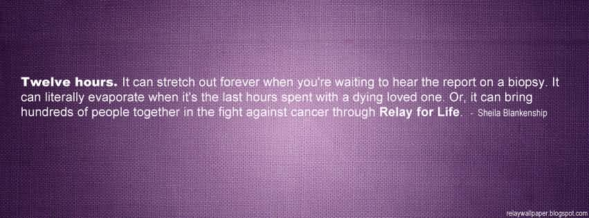 Relay For Life Quotes 11
