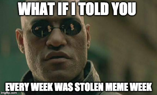 Stolen Meme Funny Image Photo Joke 01