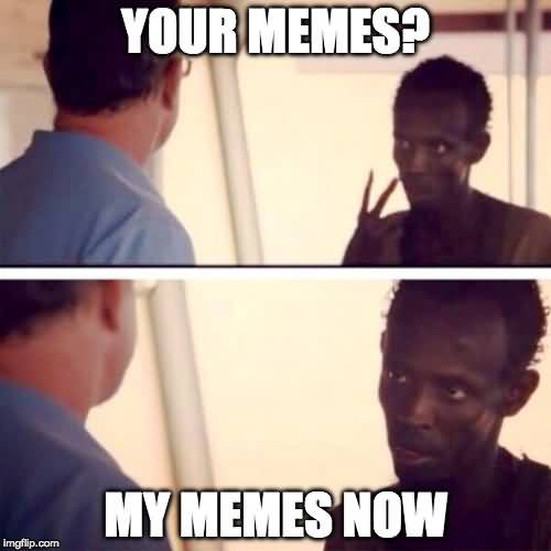 Stolen Meme Funny Image Photo Joke 05