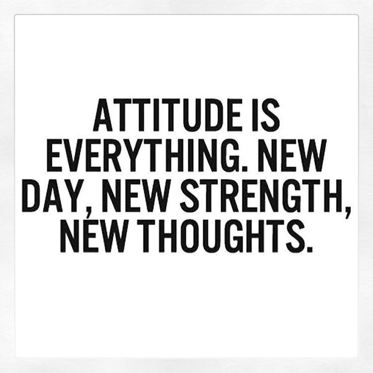 Attitude Is Everything First Day Back To Work Quotes