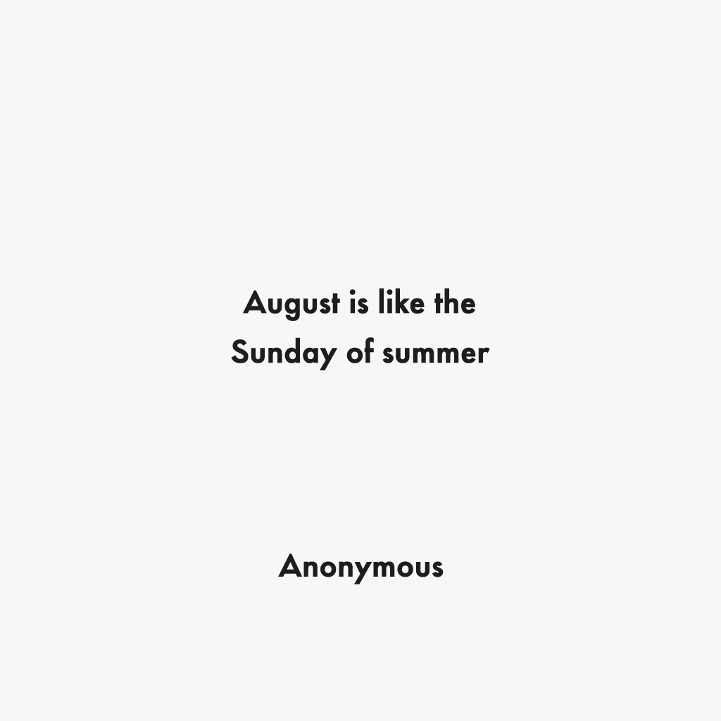 August Is Like First Day Back To Work Quotes