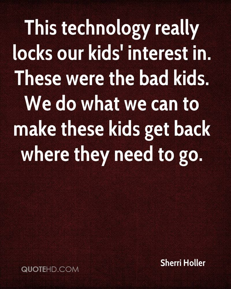 Bad Kids Quotes Picture 09