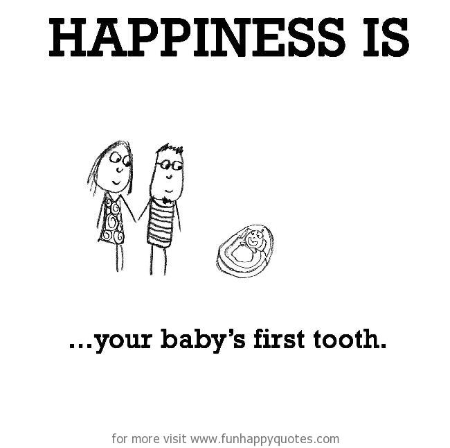 First Tooth Quotes Image 19