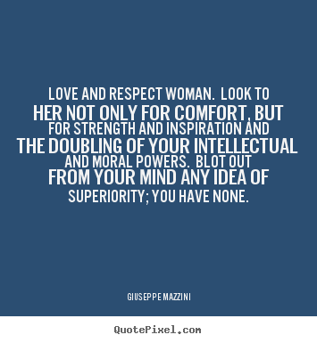 Respect Her Quotes Picture 13