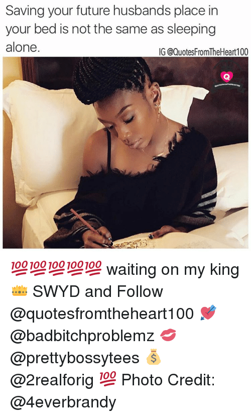 Waiting For My King Quotes 16