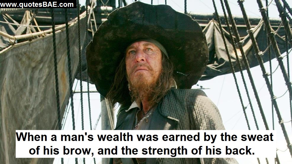 When A Man's Captain Hector Barbossa Quotes