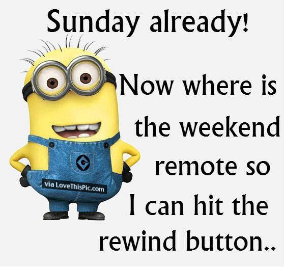Sunday Already! Now Where Is The