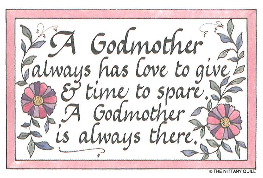 A Godmother Always Has