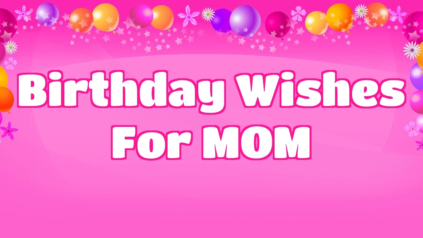 Birthday Wishes For Mom Birthday Wishes For Twins From Mom