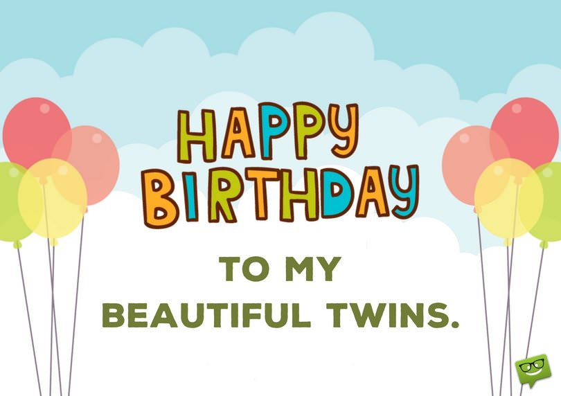 25 Birthday Wishes For Twins Images & Quotes Collection ...