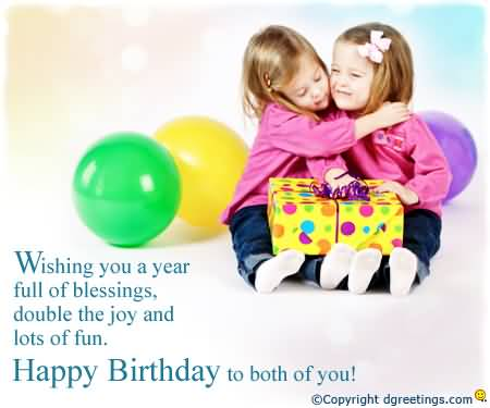 Birthday Wishes For Twins Images Wishing You A Year