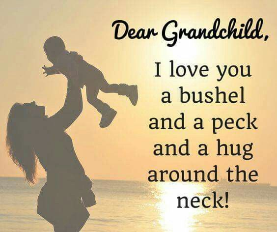 Dear Grandchild, I Love You Sweet Sayings About Granddaughters