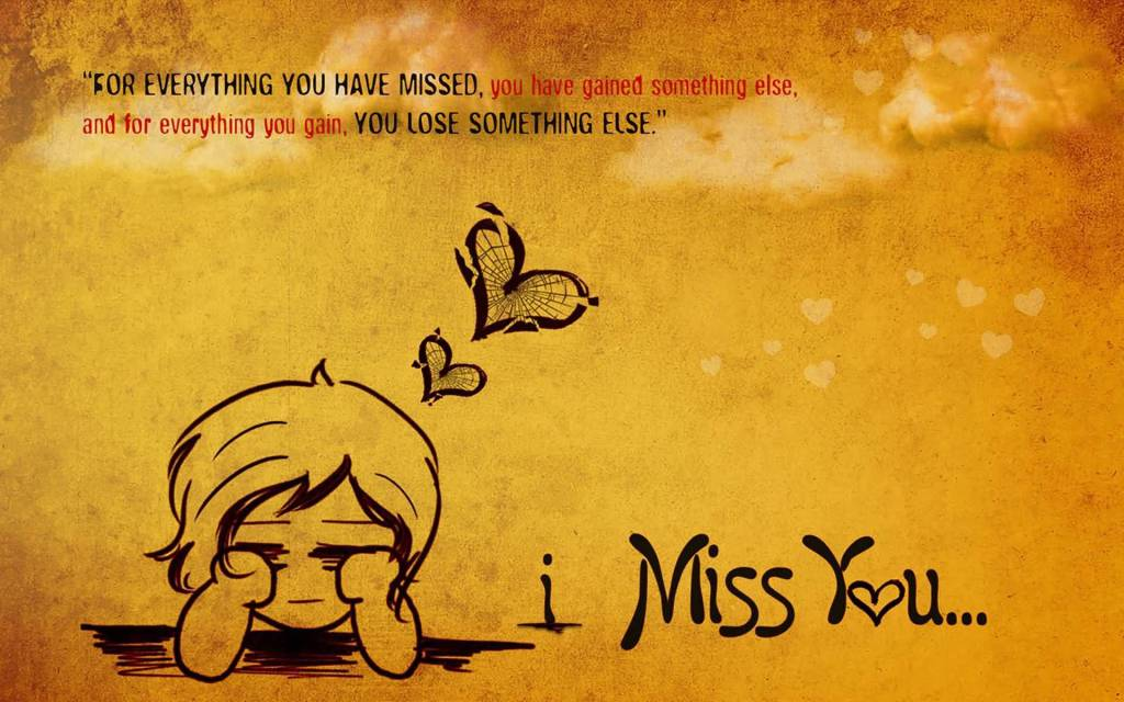 For Everything You Have Missed Miss U Wallpaper For Boyfriend