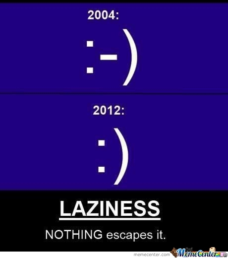 Funny Lazy Memes Laziness Bothing Escapes It