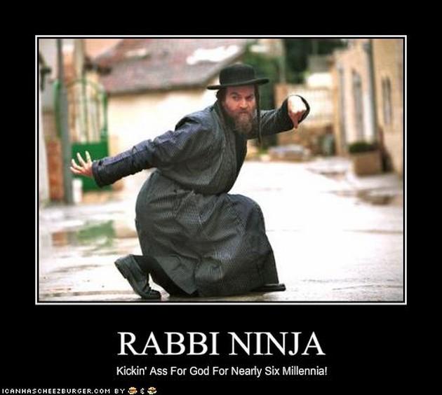 Funny Ninja Memes Rabbi Ninja Kickin Ass For God Nearly Six Millennia Picture