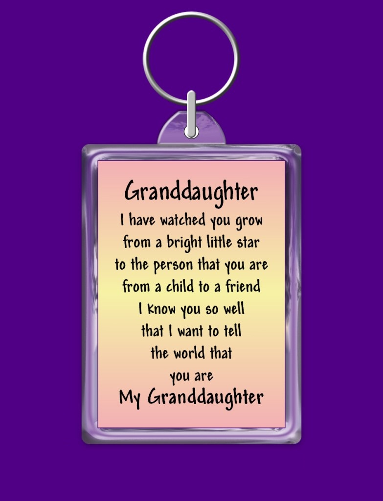 Granddaughter I Have Watched Proud Of My Granddaughter Quotes