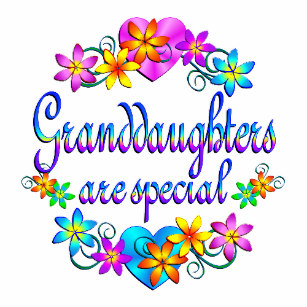 Granddaughters Are Special Granddaughters Are Special