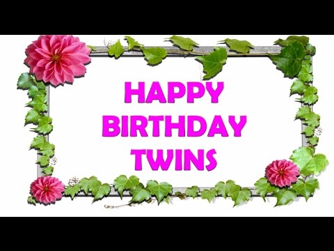 Happy Birthday Twins Birthday Wishes For Twins Images