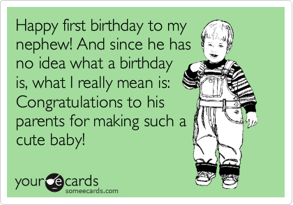 Happy First Birthday To Cute Nephew Quotes