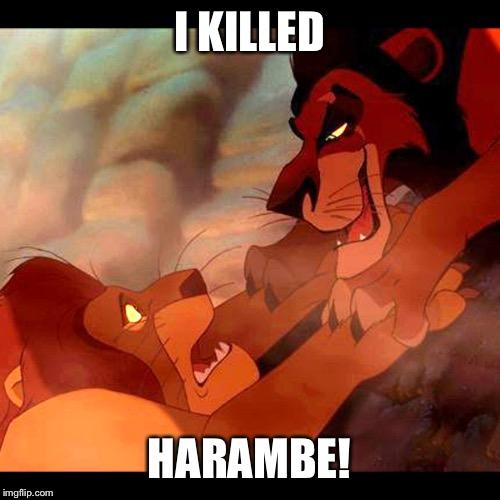I Killed Harambe! Harambe Meme