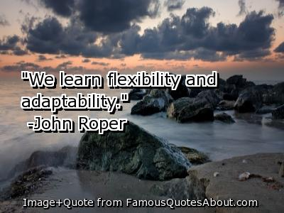 Incredible Adaptability Quotes