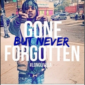 La Capone Quotes Gone But Never Forgotten
