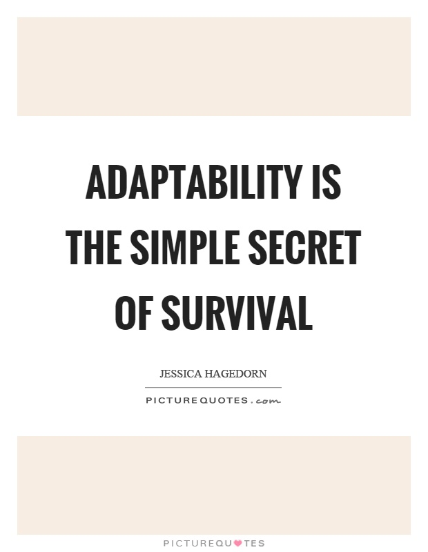Majestic Adaptability Quotes
