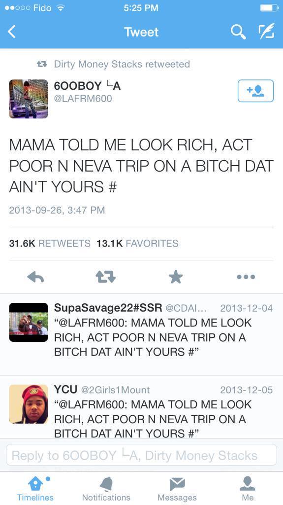 Mama Told Me Look Rich La Capone Quotes