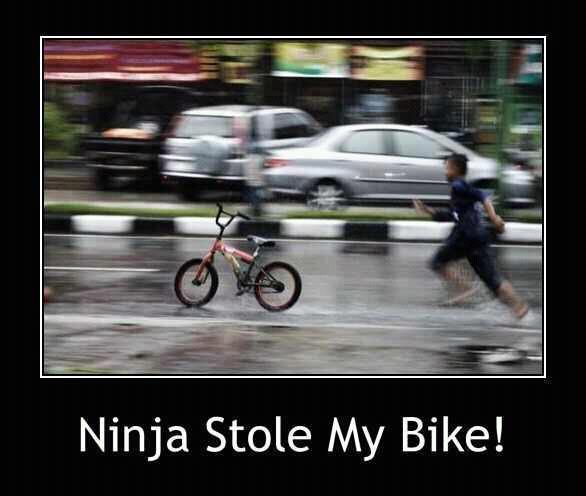 Ninja Stole My Bike Funny Ninja Memes