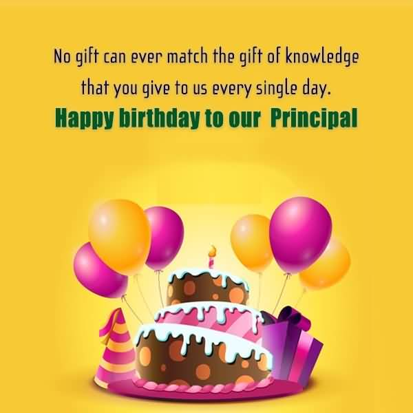 No Gift Can Ever Match Happy Birthday Principal Poem