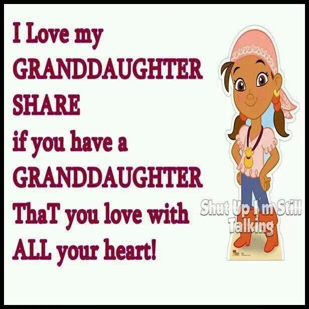 Proud Of My Granddaughter Quotes I Love My Granddaughter Share