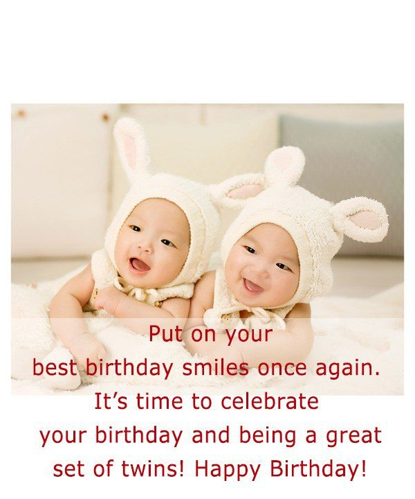 Put On Your Best Birthday Wishes For Twins From Mom