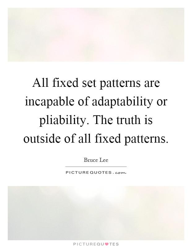 Superb Adaptability Quotes