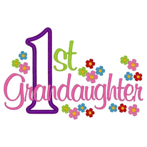Sweet Sayings About Granddaughters 1st Granddaughter