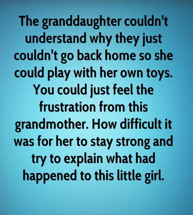 Sweet Sayings About Granddaughters The Granddaughter Couldn't Understand