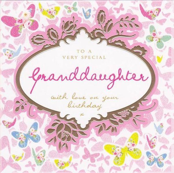 To A Very Special Granddaughter Granddaughters Are Special