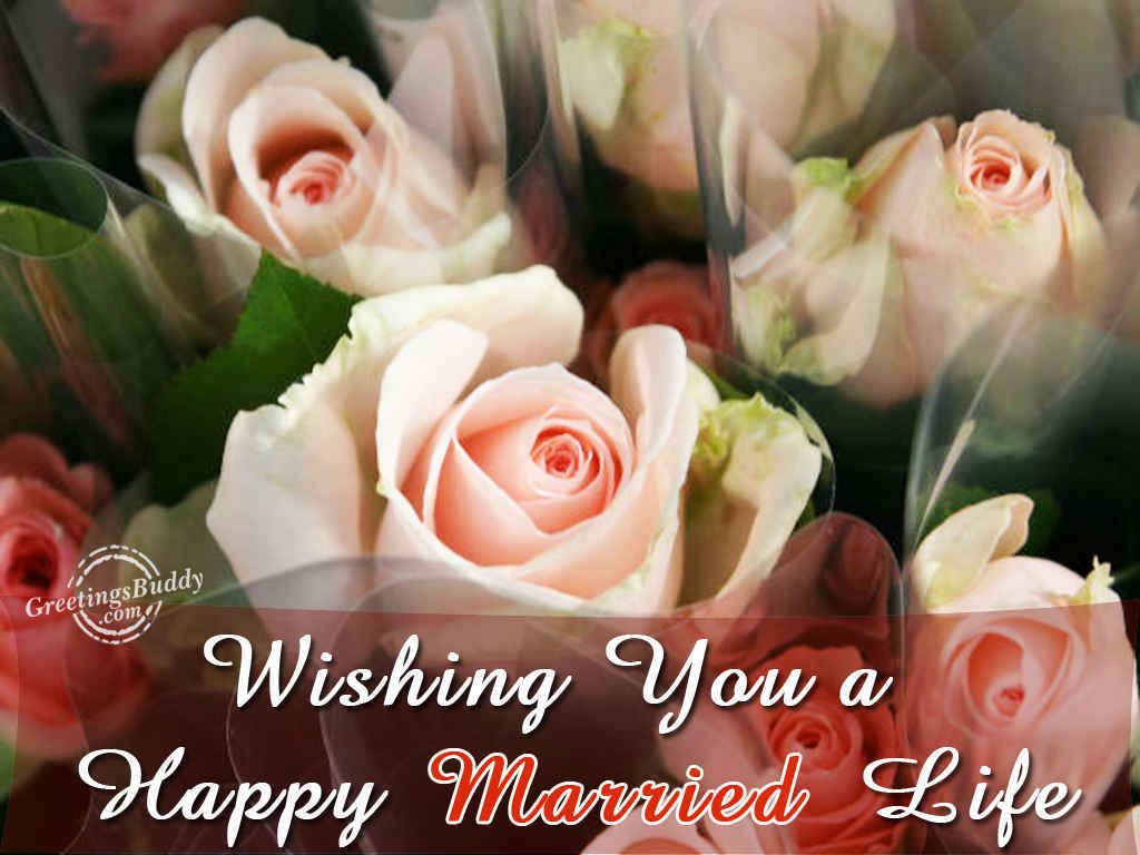 Wishing You A Happy Happy Married Life Wishes Images Download