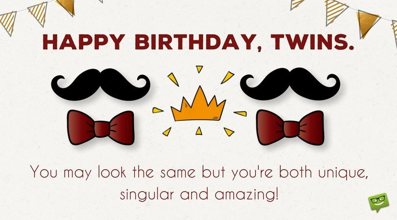You May Look The Birthday Wishes For Twins Images