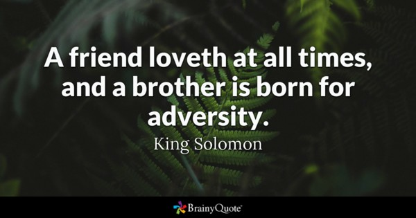 A Friend Loveth At Brother Quotes