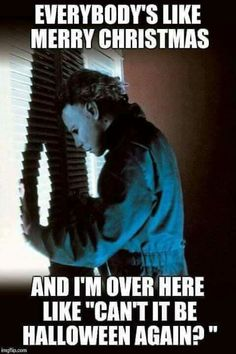 Everybody's Like Merry Christmas Halloween Day Meme