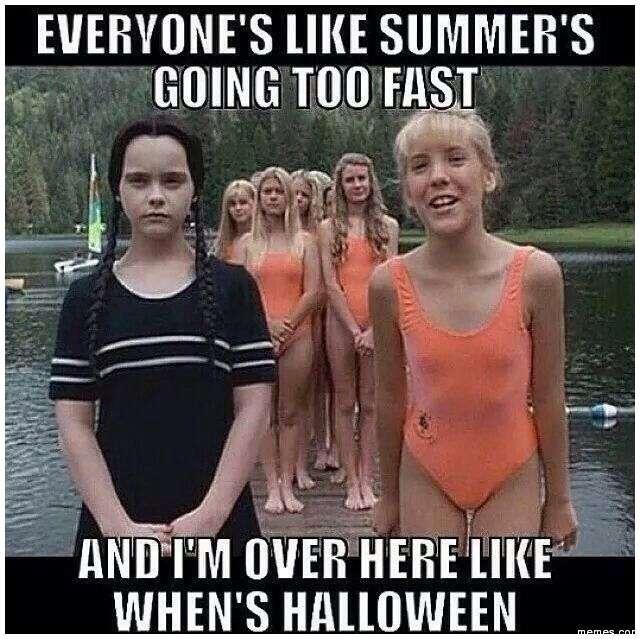 Everyone's Like Summer's Going Halloween Day Meme
