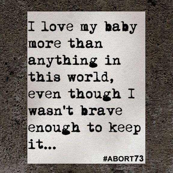 I Love My Baby More Than Abortion Quotes