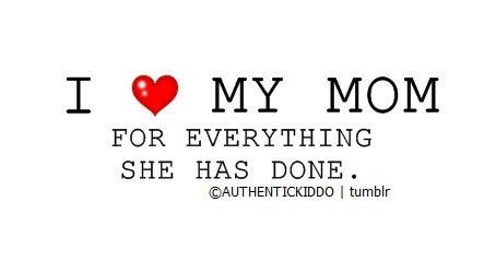 I Love My Mom Mommy to Be Quotes