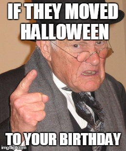 If They Moved Halloween Halloween Day Meme